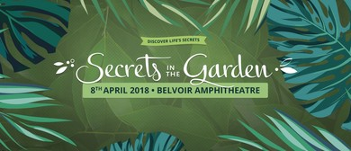 Secrets In the Garden 2018