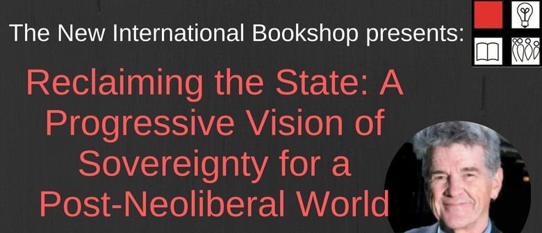 Book Talk – Bill Mitchell On Reclaiming the State