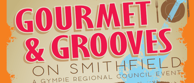 Gourmet and Grooves On Smithfield