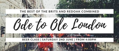 Ode to Ole London Town – Queen's Birthday Beer Class