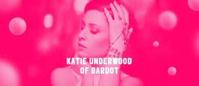 Popchops With Bardot's Katie Underwood