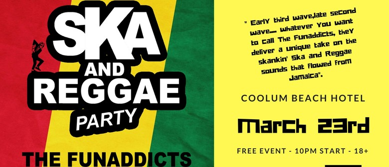 Ska Reggae Party With the Funaddicts and Baggy Trousers