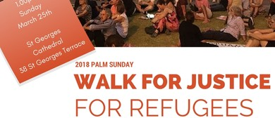 Palm Sunday Walk for Justice for Refugees