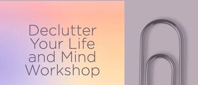 Declutter Your Life & Mind