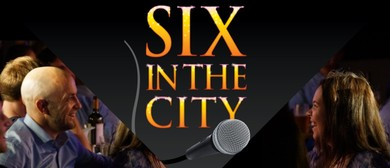 Fringe World 2018: Six In The City
