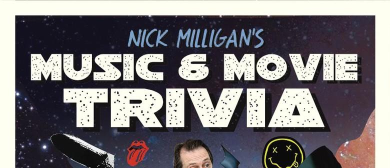 Nick Milligan's Movie and Music Trivia