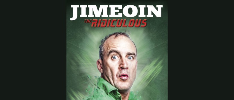 Jimeoin's New Show
