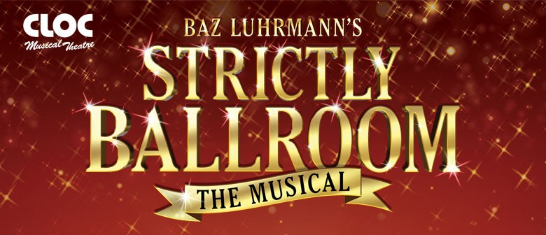 Strictly Ballroom – The Musical