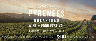 Pyrenees Unearthed Wine & Food Festival