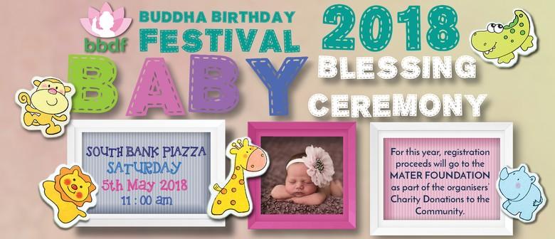 Baby Blessing Ceremony – 2018 Buddha Birthday Festival