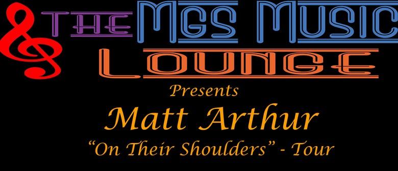 Matt Arthur – On Their Shoulders Tour