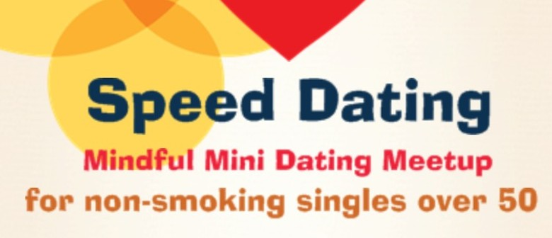 Over 50 speed dating