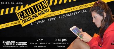 Caution: Deadline Ahead – A Comedy About Procrastination