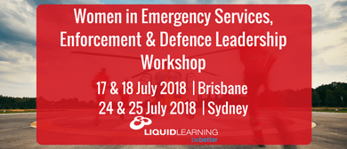 Women in Emergency Services & Defence Leadership Workshop