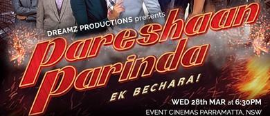 Pareshaan Parinda Screening