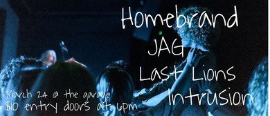 EP Fundraiser with Homebrand, Jag, Last Lions, Intrusion