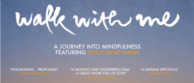 Walk With Me – A Documentary