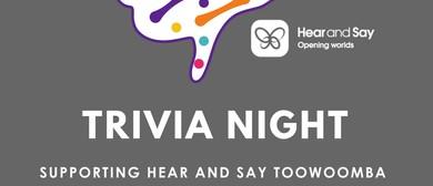 Hear and Say Trivia Night