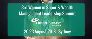 3rd Women in Super & Wealth Management Leadership Summit