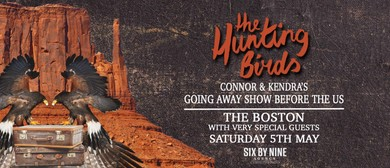 The Hunting Birds – Going Away Party With Special Guests