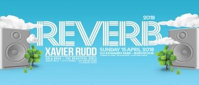 Reverb 2018 Feat. Xavier Rudd