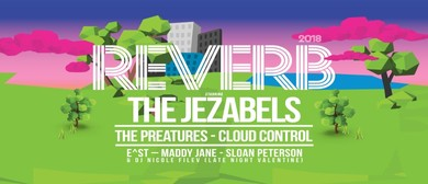 Reverb 2018 – Opening Night feat. The Jezabels