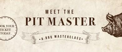 Meet the Pitmaster: A BBQ Masterclass
