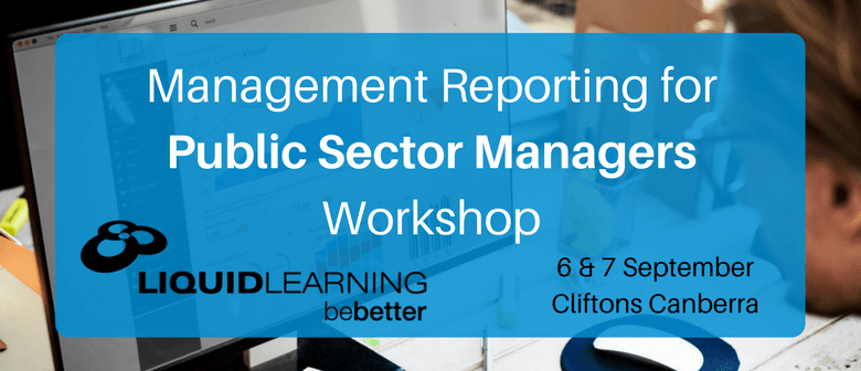 Management Reporting for Public Sector Managers Workshop