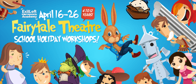 April Fairytale Theatre School Holiday Workshops