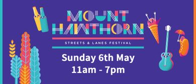 Mt Hawthorn Streets & Lanes Festival
