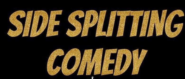 Side Splitting Comedy