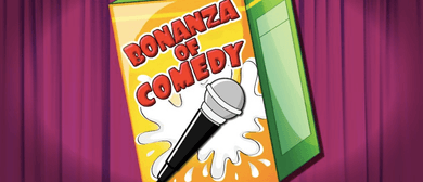 Bonanza of Comedy: Festival Line-Up (UK)