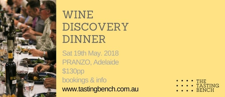 The Tasting Bench Wine Discovery Dinner