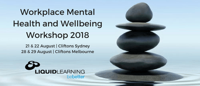 Workplace Mental Health and Wellbeing Workshop 2018