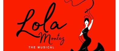 Lola Montez – The Musical