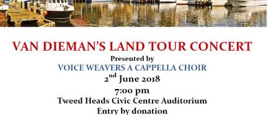 Voice Weavers Van Diemen's Land Tour Concert