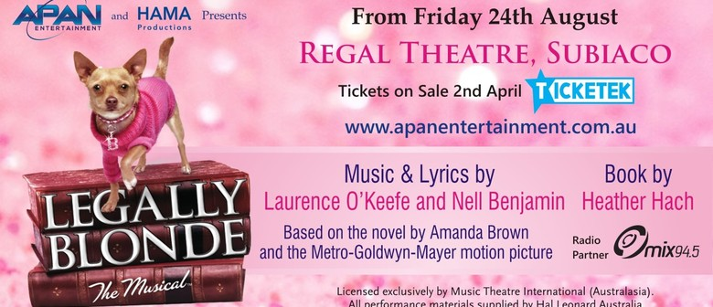 Legally Blonde – The Musical - Perth - Eventfinda