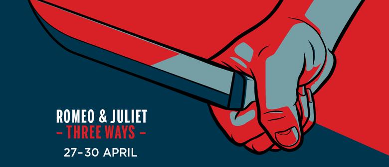 Romeo and Juliet – Three Ways