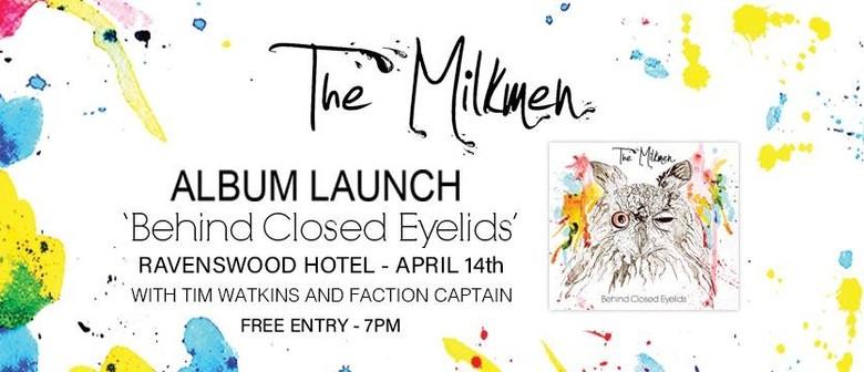 The Milkmen Album Launch