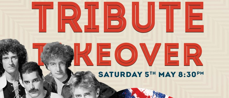 Queen Tribute Takeover