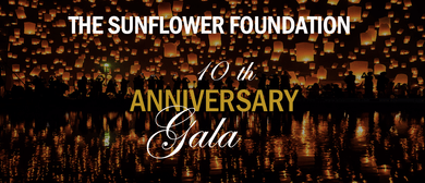 The Sunflower Foundation 10th Anniversary Gala: CANCELLED