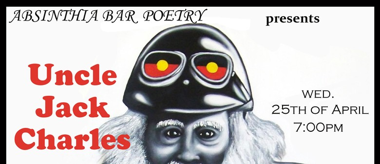"""Poetry Featuring """"Uncle"""" Jack Charles"""