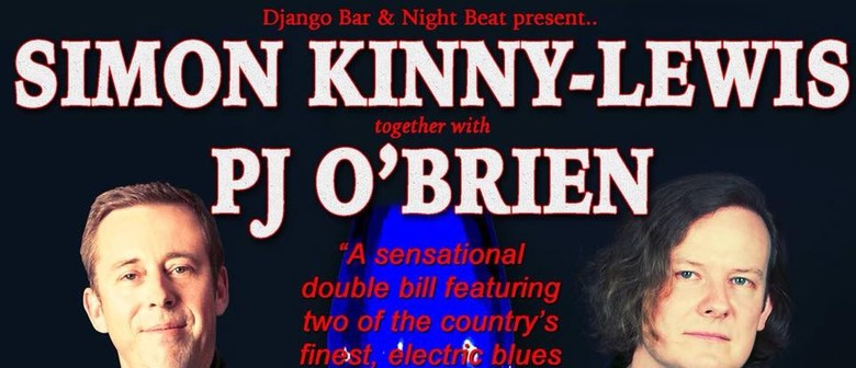 Double Shot of Blues – PJ O'Brien and Simon Kinney Lewis