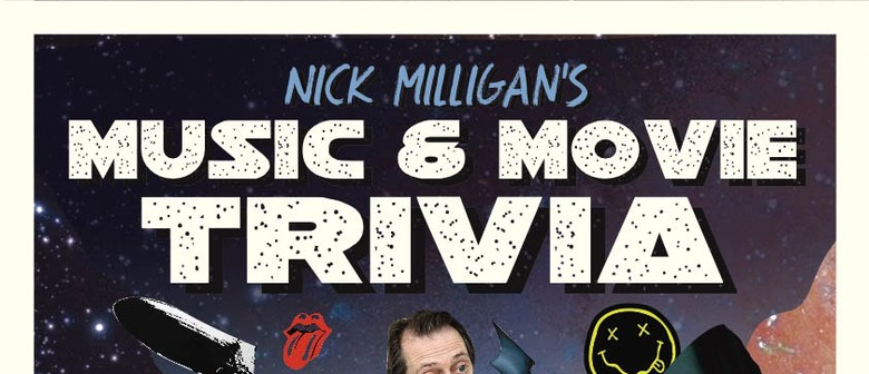Nick Milligan's Movie and Music Trivia
