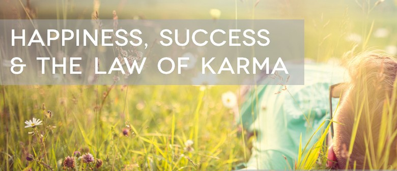 Happiness, Success & the Law of Karma