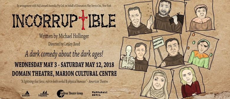 Incorruptible By Galleon Theatre Group