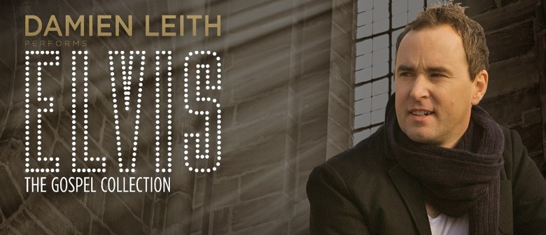 Damien Leith – Elvis: The Gospel Collection Tour