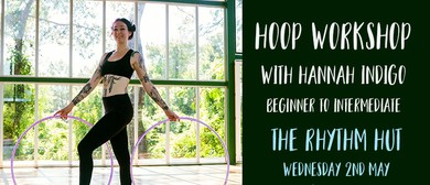 Hooping Workshop With Hannah Indigo