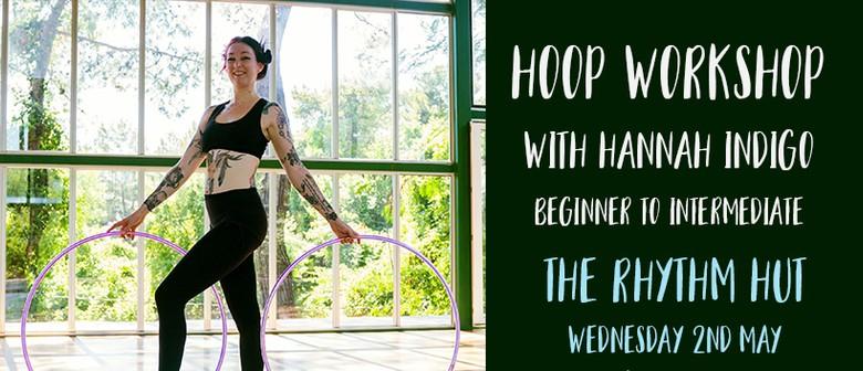 Hooping Workshop With Hannah Indigo