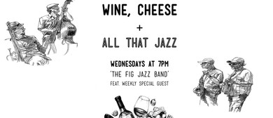 Wine Cheese and All That Jazz With the Fig Jazz Band